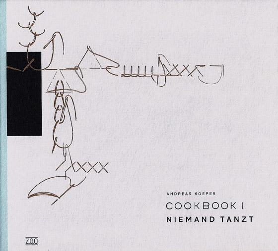COOKBOOK I · Niemand tanzt
